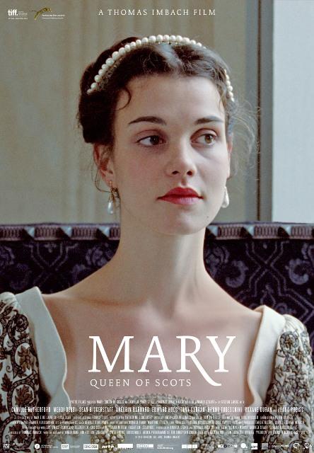 """""""Мария, королева Шотландская"""" (2013)"""